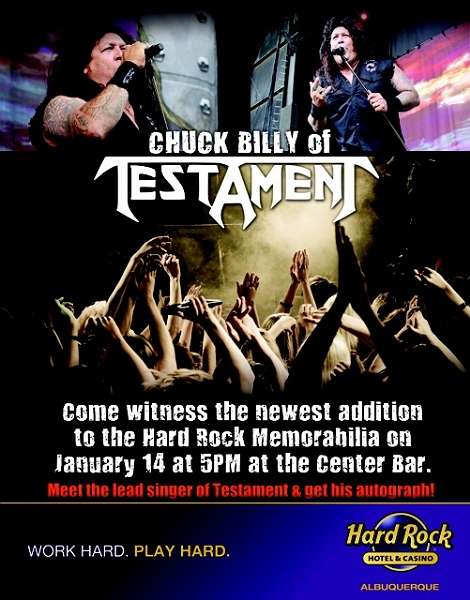 Chuck Billy @ the Hard Rock Casino - Albuquerque, NM on January 14th @ 5pm